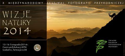 X Międzynarodowy Festiwal Fotografii Przyrodniczej Wizje Natury 2014